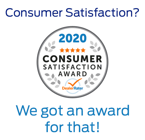 Winner of the 2019 DealerRater Consumer Satisfaction Award