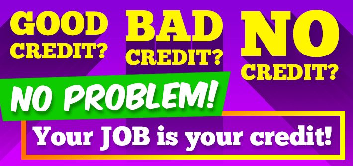 Good Credit? Bad Credit? No Credit? No Problem!!